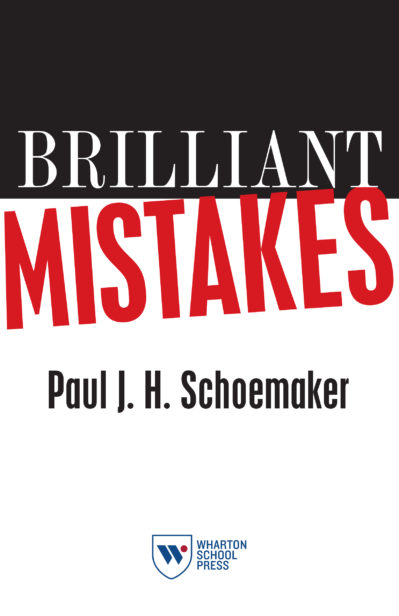 Brilliant Mistakes by Paul Schoemaker