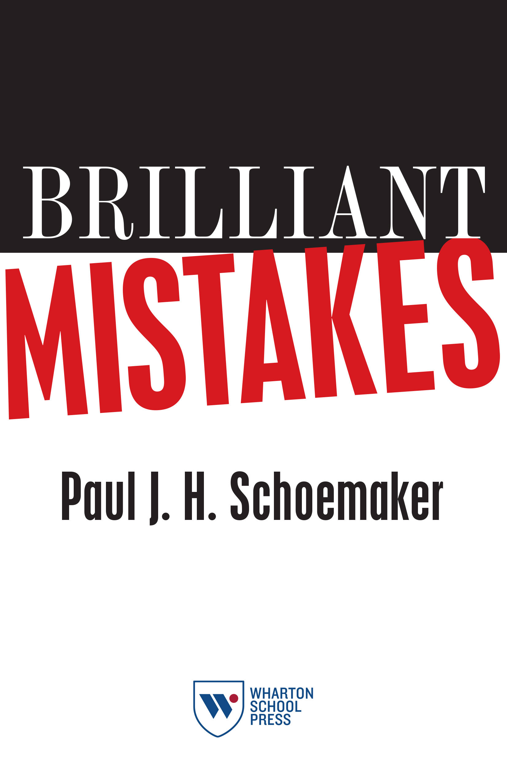 Brilliant Mistakes by Paul J. H. Schoemaker