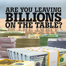 Billions on the Table