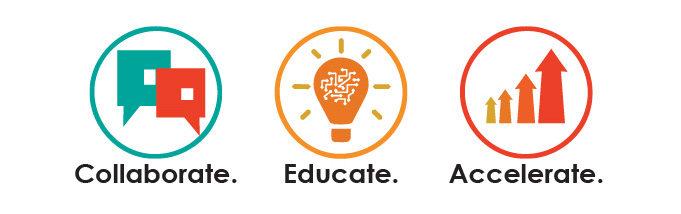 Collaborate, Educate, Accelerate