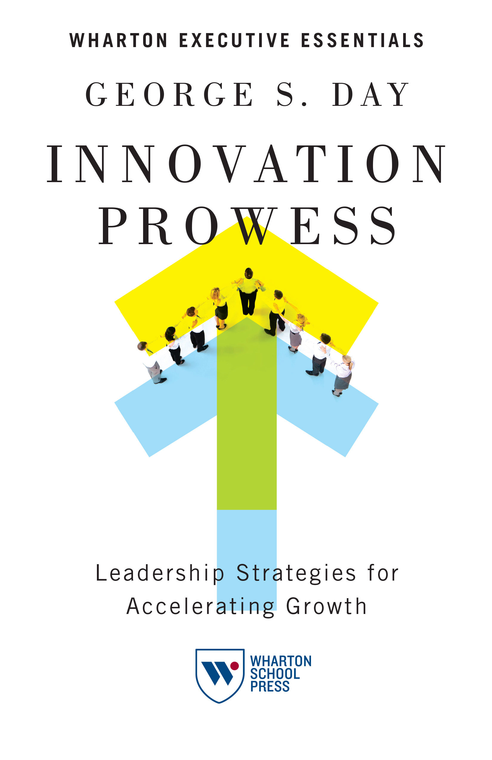 Innovation Prowess by George Day