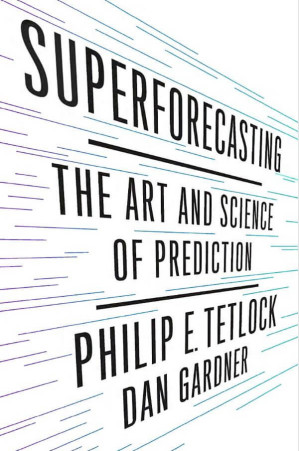 Superforecasting: The Art and Science of Production