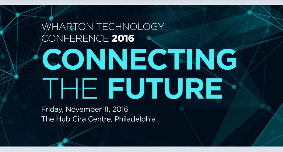 Wharton Technology Conference 2016