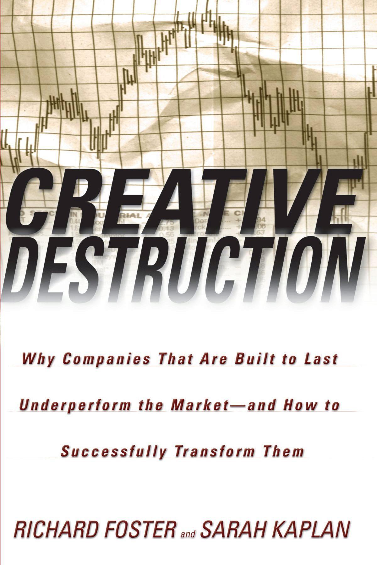 Creative Destruction by Sarah Kaplan