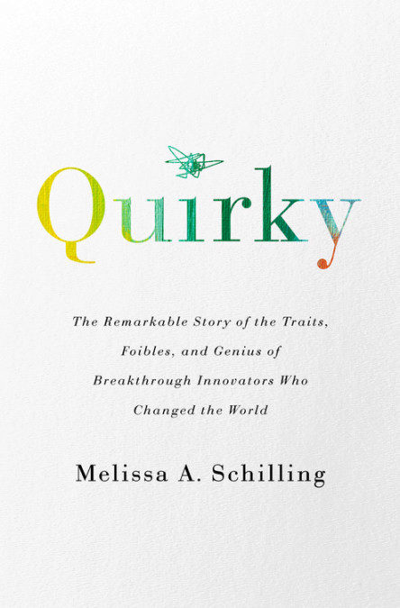 Quirky by Melissa Schilling